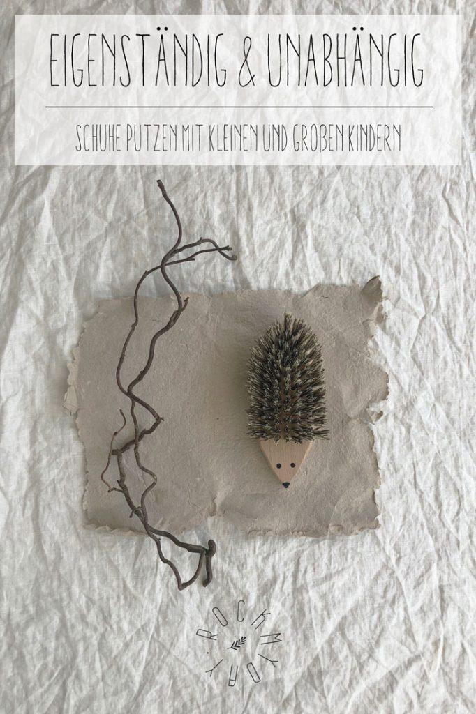 Pinterest cover Schuhe putzen Buerste Igel Montessori 682x1024 - EIGENSTÄNDIG & UNABHÄNGIG | Schuhe putzen mit kleinen und großen Kindern